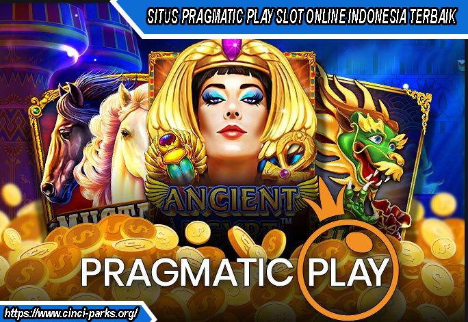SITUS PRAGMATIC PLAY SLOT ONLINE INDONESIA TERBAIK